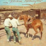 Frederic Remington: A Catalogue Raisonné II