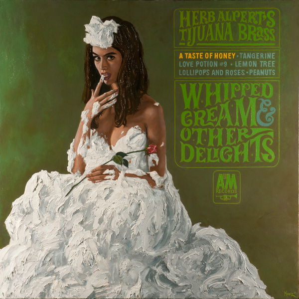 Carl Kunz, Herb Alpert & the Tijuana Brass: Whipped Cream & Other Delights, oil, 36 x 36.