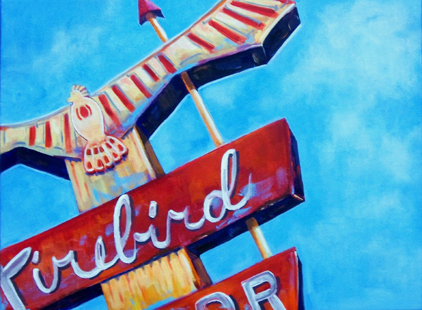 "Eleanor ""Honey"" Corbin, Firebird Motel Sign, Cheyenne, Wyo., oil, 12 x 16."